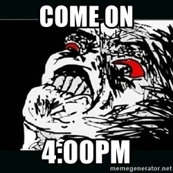 oh crap - Come On 4:00PM