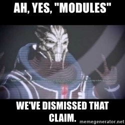 "Ah, Yes, Reapers - Ah, yes, ""modules"" We've dismissed that claim."