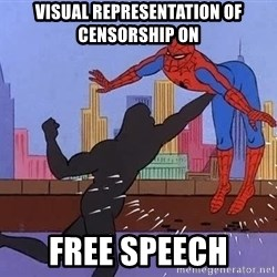 crotch punch spiderman - visual representation of censorship on free speech