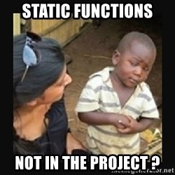 African little boy - static functions not in the project ?
