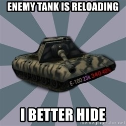 TERRIBLE E-100 DRIVER - enemy tank is reloading i better hide