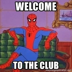 spider manf - Welcome  to the club