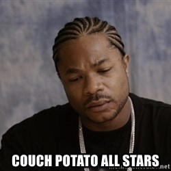 Sad Xzibit -  Couch Potato All Stars