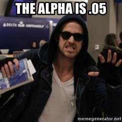 Manarchist Ryan Gosling - The Alpha Is .05