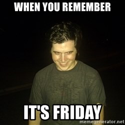 Rapist Edward - When you remember It's friday