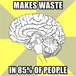 Traitor Brain - makes waste in 85% of people