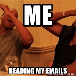 kanye west jay z laughing - Me reading my emails
