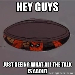 Spiderman in Sewer - Hey guys Just seeing what all the talk is about