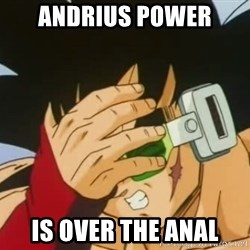 Facepalm Goku - andrius power is over the anal