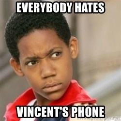 bivaloe - Everybody hates Vincent's phone