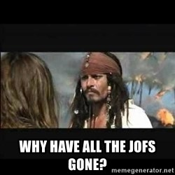 But why is the rum gone -  wHY HAVE ALL THE JOFS GONE?