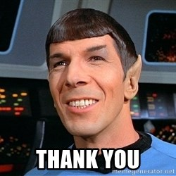 smiling spock -  Thank you