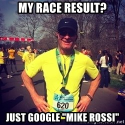 "MikeRossiCheat - My Race Result? Just Google ""MIke Rossi"""