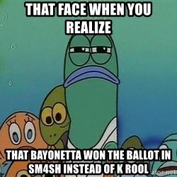 suspicious spongebob lifegaurd - THAT FACE WHEN YOU REALIZE THAT BAYONETTA WON THE BALLOT IN SM4SH INSTEAD OF K ROOL