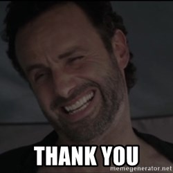 RICK THE WALKING DEAD -  Thank You