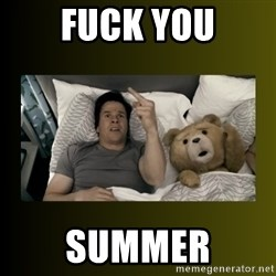 ted fuck you thunder - fuck you summer