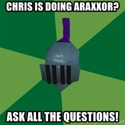 Runescape Advice - Chris is doing araxxor? ASK all the questions!