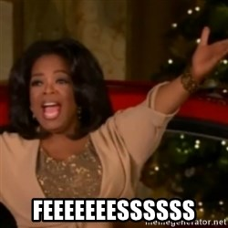 The Giving Oprah -  FEEEEEEESSSSSS