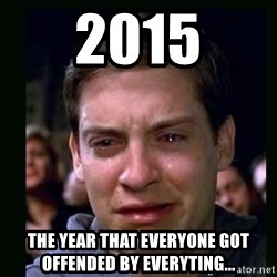 crying peter parker - 2015 The year that everyone got offended by everyting...