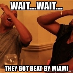 Jay-Z & Kanye Laughing - wait....wait.... they got beat by miami