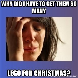 woman crying - Why did I have to get them so many Lego for Christmas?