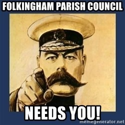 your country needs you - FOLKINGHAM PARISH COUNCIL NEEDS YOU!