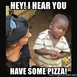 African little boy - HEY! I hear you have some pizza!