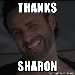 RICK THE WALKING DEAD - THanks Sharon