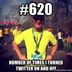 MikeRossiCheat - #620 Number of times I turned Twitter on and off