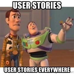 Toy story - user stories user stories everywhere
