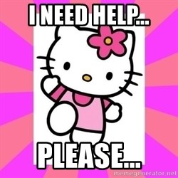 Hello Kitty - I need help... please...