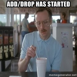so i guess you could say things are getting pretty serious - Add/Drop has started