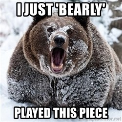 Clean Cocaine Bear - I just 'bearly' Played this piece