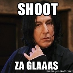 Professor Snape -  SHOOT     ZA GLAAAS
