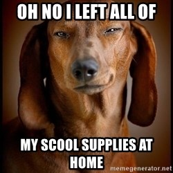 Smughound - oh no i left all of my scool supplies at home