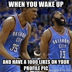 Kd & James Harden - when you wake up and have a 1000 likes on your profile pic