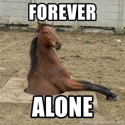Hole Horse - Forever Alone