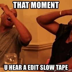 Jay-Z & Kanye Laughing - THAT MOMENT u hear a edit slow tape