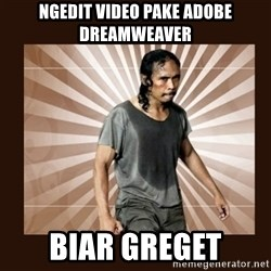 MadDog (The Raid) - NGEDIT VIDEO PAKE ADOBE DREAMWEAVER BIAR GREGET