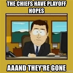 aaand its gone - the chiefs have playoff hopes aaand they're gone