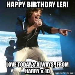 Heartless Harry - Happy Birthday Lea! Love today & always,  from Harry & 1D