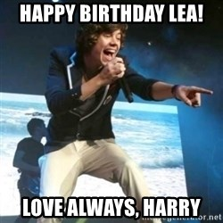 Heartless Harry - Happy Birthday Lea! Love always, Harry