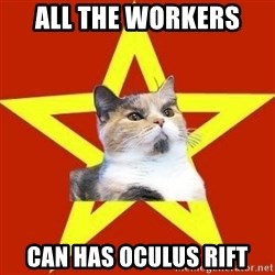 Lenin Cat Red - ALL THE WORKERS  CAN HAS OCULUS RIFT