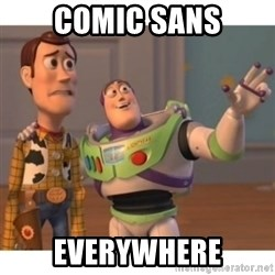 Toy story - comic sans everywhere