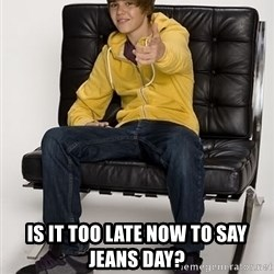Justin Bieber Pointing -  IS IT TOO LATE NOW TO SAY JEANS DAY?