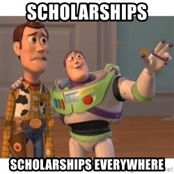 Toy story - scholarships  scholarships everywhere