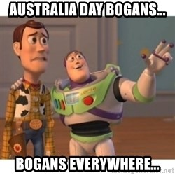 Toy story - Australia Day Bogans... Bogans everywhere...