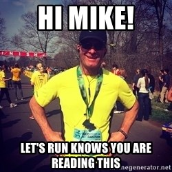 MikeRossiCheat - Hi Mike! Let's Run knows you are reading this