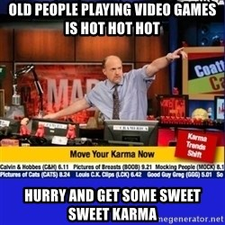 Move Your Karma - Old people playing video games is HOT HOT HOT Hurry and get some sweet sweet karma