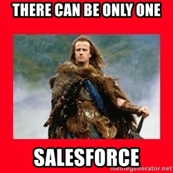 Highlander - There can be only one salesforce